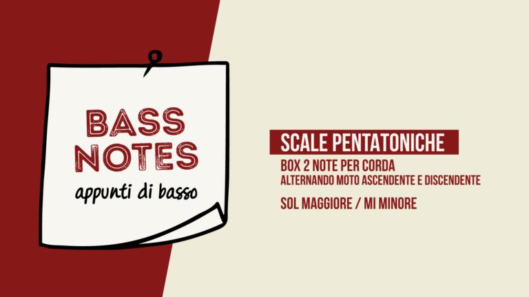 """Scale Pentatoniche """"Incrociamento"""" Box 2 note per corda"""